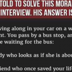 Man Was Told To Solve This Moral Dilemma In A Job Interview.  His Answer Is Genius.