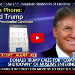 [VIDEO] Trump Discusses Shutdown Of Muslims Entering The United States Until Our Country's Representatives Can Figure Out What Is Going On