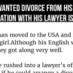 A Man Is Looking For A Divorce From His Wife. This Conversation With His Lawyer Is Priceless.