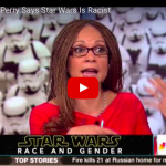 "Huh : MSNBC Host Declares That ""Star Wars"" Is ""Racist"""